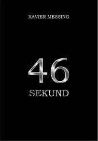 Xavier Messing – 46 sekund - ebook