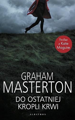 Graham Masterton – Do ostatniej kropli krwi