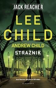 Lee Child & Andrew Child – Strażnik - ebook