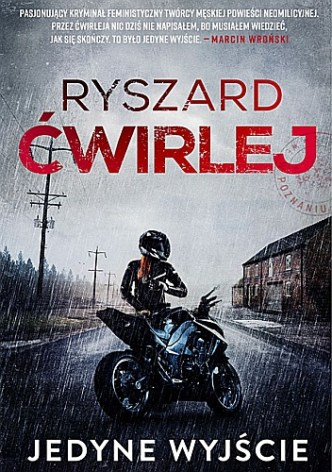 Ryszard Ćwirlej – Jedyne wyjście