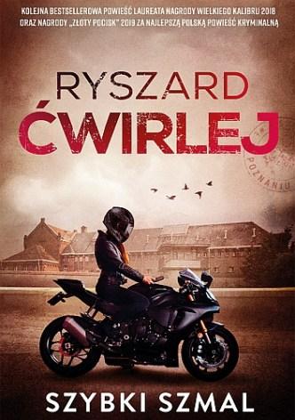 Ryszard Ćwirlej – Szybki szmal