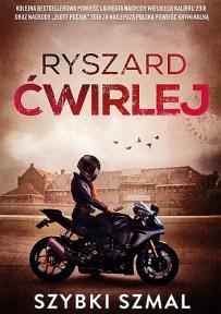 Ryszard Ćwirlej – Szybki szmal - ebook