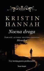Kristin Hannah – Nocna droga - ebook
