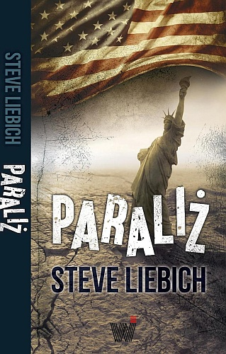 Steve Liebich – Paraliż