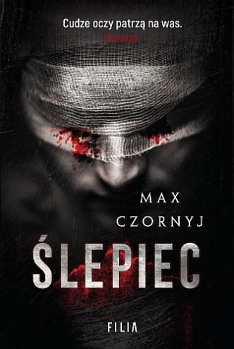 Max Czornyj – Ślepiec