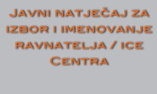 Javni natječaj za ravnatelja/icu