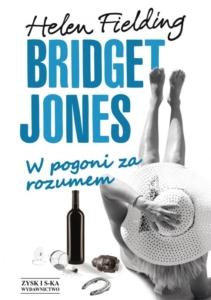 """Okładka książki """"Bridget Jones. W pogoni za rozumem"""""""