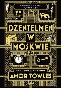 """Okładka książki """"Dżentelmen w Moskwie"""". Książkowe premiery wrzesień"""