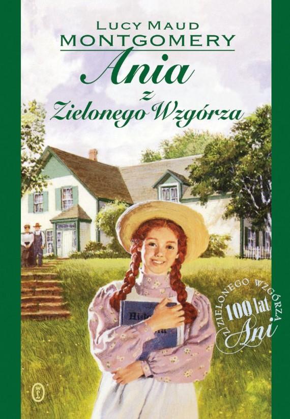 """""""Ania z Zielonego Wzgórza"""" Lucy Maud Montgomery; Wywiad z Agnieszką Heydrych"""