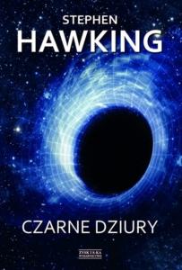 Czarne Dziury. Ebook Stephena Hawkinga