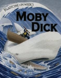 """""""Moby Dick"""" to arcydzieło literatury światowej a jednocześnie wieloaspektowa powieść marynistyczna"""