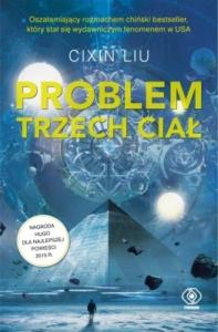 """Okładka książki """"Problem trzech ciał"""" autorstwa Liu Cixin"""