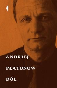 Andriej Płatonow – Dół