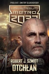 Robert J. Szmidt – Otchłań