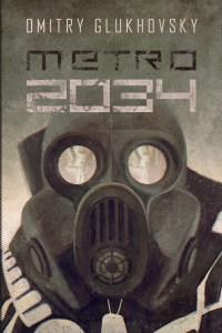Dmitry Glukhovsky – Metro 2034
