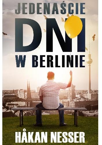 Jedenaście dni w Berlinie - Hakan Nesser