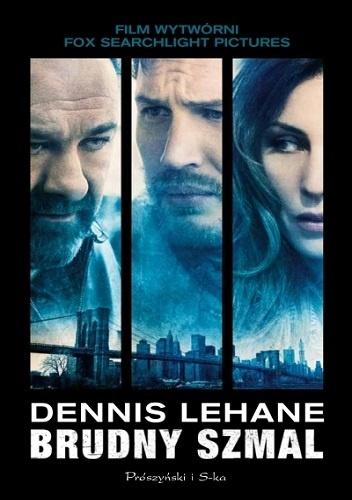 Brudny szmal - Dennis Lehane