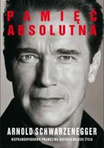 Pamięć absolutna – Arnold Schwarzenegger