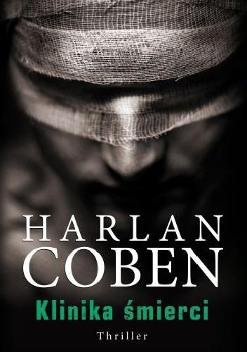 Klinika Å›mierci - Harlan Coben