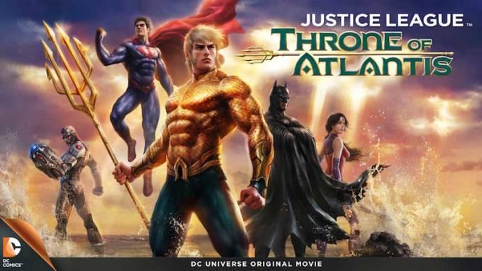 DCアニメイテッド・ユニバースのジャスティス・リーグ:アトランティスの玉座の登場人物と画像