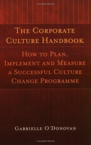 The Corporate Culture Handbook (Gabrielle O'Donovan)