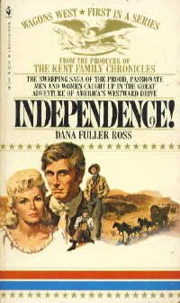 Independence (Wagon's West #1)