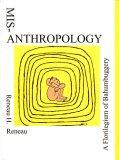 Misanthropology: A Florilegium of Bahumbuggery