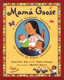 Mama Goose: A Latino Nursery Treasury