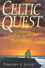 Celtic Quest: A Healing Journey for Irish Catholics