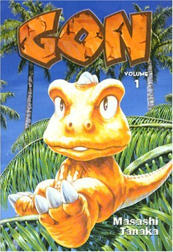 Gon: Volume 1 by Masashi Tanaka — Reviews, Discussion ...