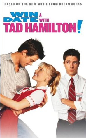 Image result for win a date with tad hamilton