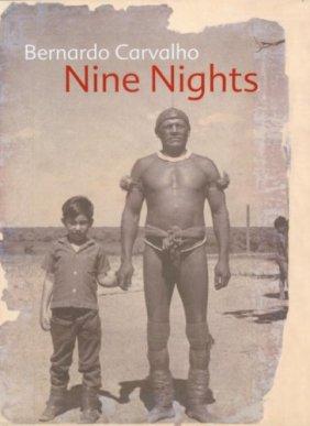 Nine Nights by Bernardo Carvalho