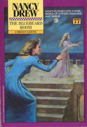 The Bluebeard Room (Nancy Drew, #77)