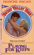 Playing for Keeps (Sweet Valley High, #49)