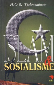 Tjokroaminoto: Islam & Sosialisme