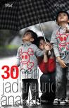 30 Hari Jadi Murid Anakku