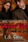 Cover Me (Men of Smithfield, #3)