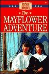 The Mayflower Adventure (The American Adventure, #1)