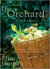 Orchard, The: A Parable