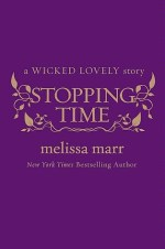 "Book Review: Melissa Marr's ""Stopping Time"""