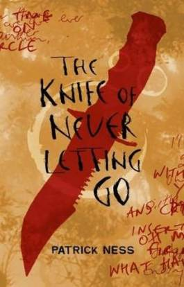 You Might Like ... The Knife of Never Letting Go