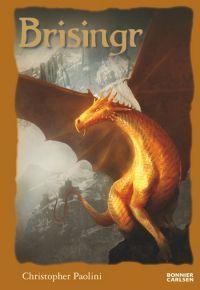 Brisingr eller Eragon Skuggbanes och Saphira Bjartskulars sju löften (Arvtagaren, #3)