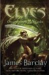 Elves: Once Walked With Gods (Elves #1)