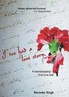 I Too Had A Love Story..