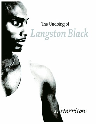 The Undoing of Langston Black Book Cover