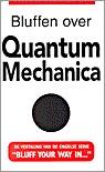 Bluffen over... quantummechanica (Jack Klaff)
