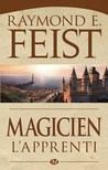 Magicien : L'apprenti (La guerre de la faille, #1)