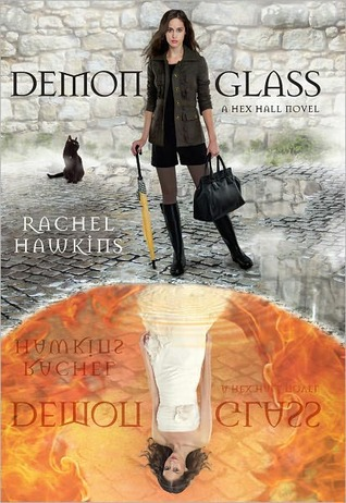 Demonglass (Hex Hall, young adult)