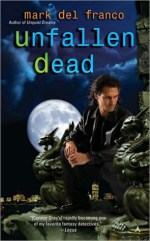 Book Review: Mark Del Franco's Unfallen Dead