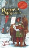 Heroics for Beginners
